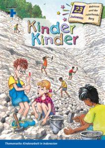Titelbild Kinder, Kinder 23: Robinsoni einem Steinbruch in Indonesien. (Quelle: Peter Laux)